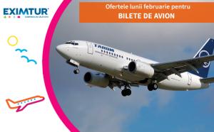 Ofertele lunii februarie pentru bilete de avion