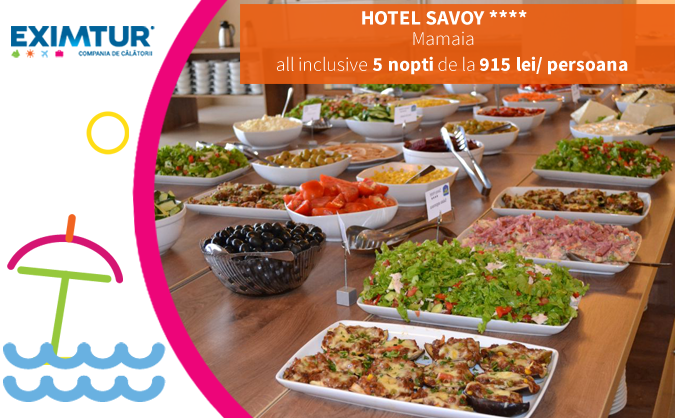 Oferta litoralul pentru toti, Hotel Savoy, Mamaia